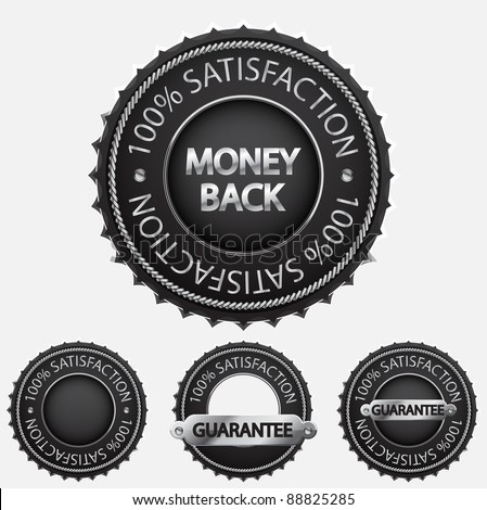 Money back label, 100% satisfaction badge, guarantee black shields - stock vector