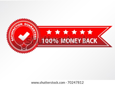 money back satisfaction vector - stock vector