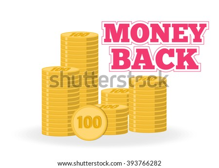 Money back. Stack of gold coins. Vector emblem into flat style. - stock vector