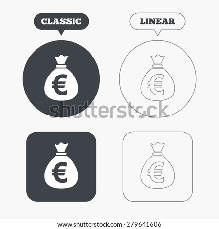 Money bag sign icon. Euro EUR currency symbol. Classic and line web buttons. Circles and squares. Vector - stock vector