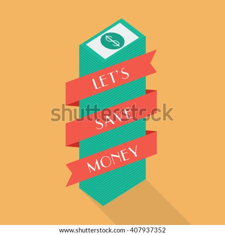Money banknote with banner. Let's save money - stock vector