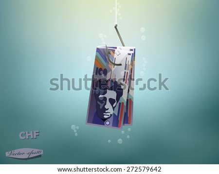 Money concept illustration,swiss franc money paper on fish hook - stock vector