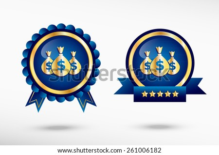 Money icon and stylish quality guarantee badges. Blue colorful Promotional Labels - stock vector