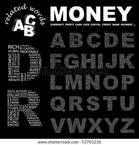 MONEY. Vector letter collection. Wordcloud illustration.