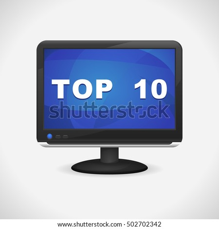 Monitor with Top 10 on screen for Web, Mobile App
