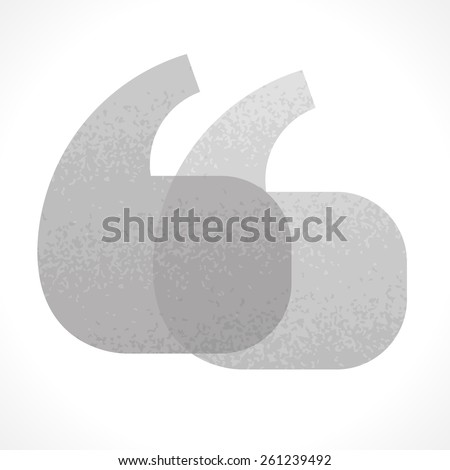 Monochromatic grunge quotation marks symbol - stock vector