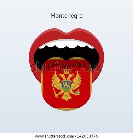Montenegro language. Abstract human mouth. Vector illustration.