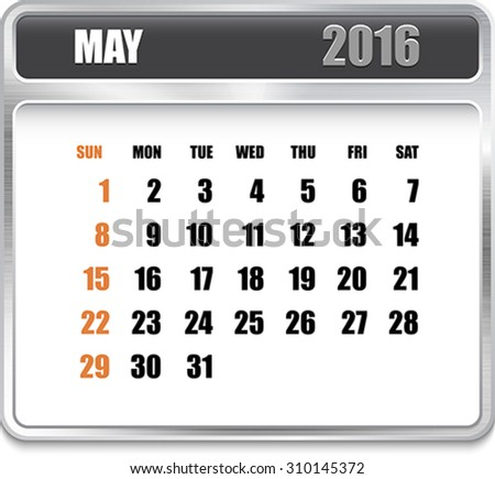 Monthly calendar for May 2016 on metallic plate, orange holidays. Can be used for business and office calendars, website design, prints etc. Vector Illustration