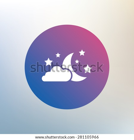 Moon, clouds and stars icon. Sleep dreams symbol. Night or bed time sign. Icon on blurred background. Vector - stock vector