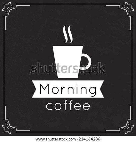 Morning Coffee label. Tag with  coffee cup, aroma and ribbon.  Old vintage frame with sticker for menu, restaurant, cafe, bar, coffeehouse. black white - stock vector