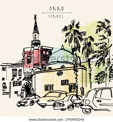 Mosque, palm trees and cars in Akko, Israel. Vector illustration. Grungy black ink marker drawing. Postcard greeting card template. Freehand travel sketch with space for text. Hand lettered title