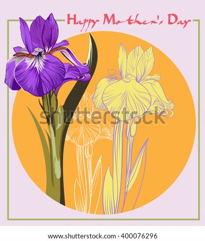 Mother's day card with Vector illustration irises - stock vector