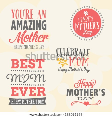 Mother's Day Vector Set | 5 Unique Mother's Day Vectors | You're An Amazing Mother, Happy Mother's Day, Celebrate Mom, Best Mom Ever