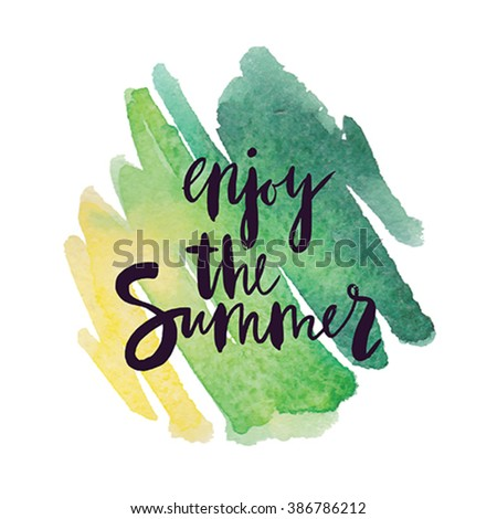 """Motivation poster """"Enjoy the summer"""" Vector illustration. - stock vector"""