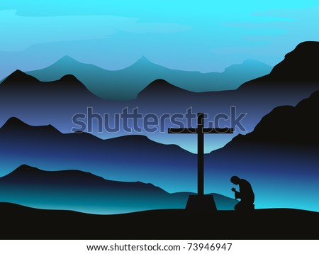 mountain hill good friday eve background with man praying - stock vector
