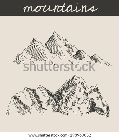 Mountain scenery sketch hand drawing, in engraving etching style, for extreme climbing sport, adventure travel  and  tourism design