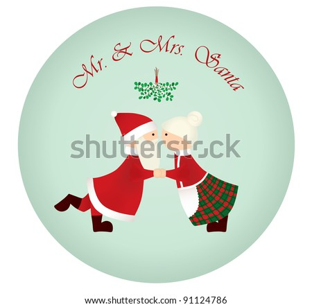 Mr Mrs Santa Under The Mistletoe