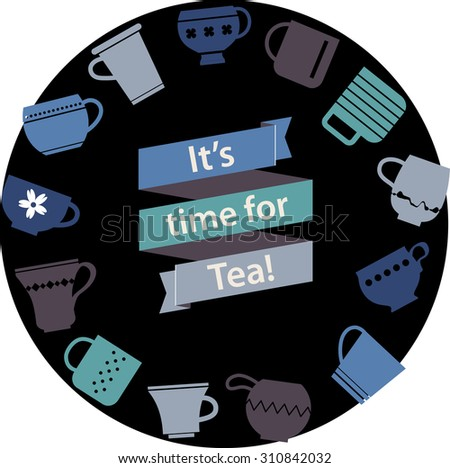 "Multicolor origami ribbon with lettering ""It's time for Tea"" and various teacups background. Cute symbol of Tea Party. Rest Tagline. Cups and mugs collection in cold colors. - stock vector"