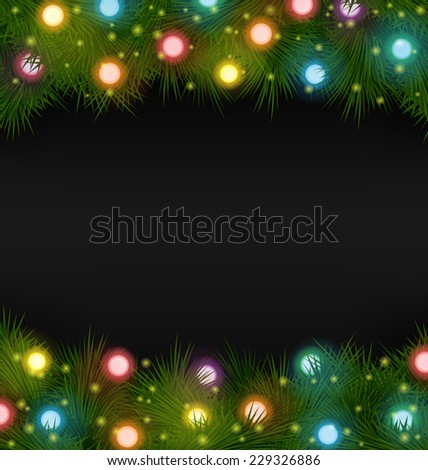 Multicolored Christmas lights on pine branches on black background - stock vector