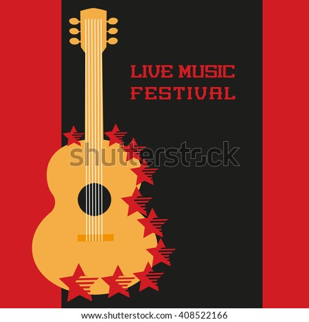 Music Festival Concept. Live music poster background. Live Music festival. Acoustic guitar silhouette symbol. Music Festival, show, concert, live band promotion,  advertisement. Vector illustration. - stock vector