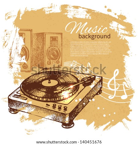Music vintage background. Hand drawn illustration. Splash blob retro design with turntable - stock vector
