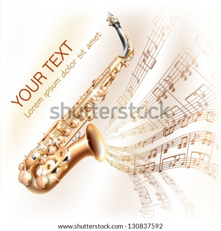 Musical background series.  Classical saxophone alto, isolated on white background with musical notes. Vector illustration - stock vector