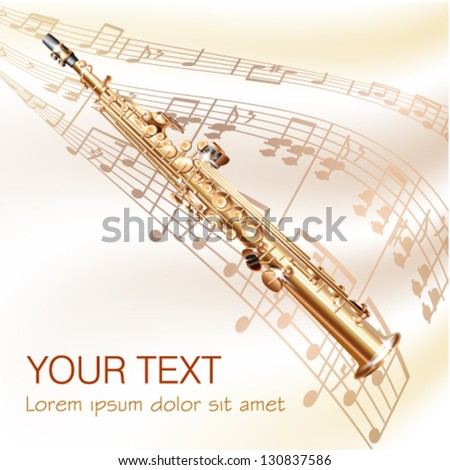 Musical background series. Classical soprano sax, isolated on white background with musical notes. Vector illustration - stock vector