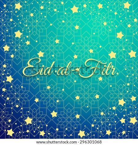 Download Hajj Eid Al-Fitr Decorations - stock-vector-muslim-community-festival-eid-al-fitr-celebration-greeting-card-decorated-with-golden-stars-and-296301068  2018_168362 .jpg