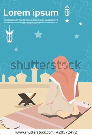 Muslim Woman Pray On Carpet Koran Ramadan Kareem Mosque Religion Holy Month Vector Illustration - stock vector