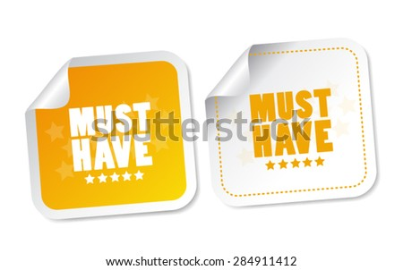 Must have stickers - stock vector