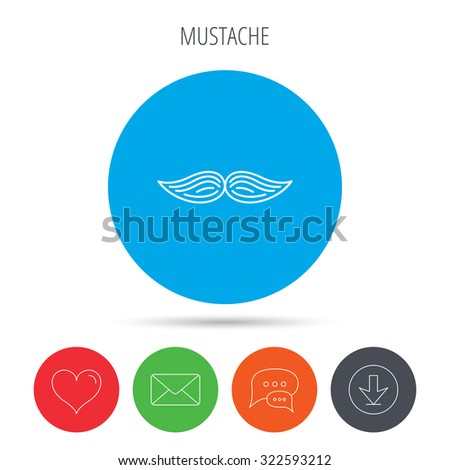 Mustache icon. Hipster symbol. Gentleman sign. Mail, download and speech bubble buttons. Like symbol. Vector - stock vector