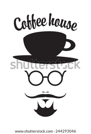 mustached man with a cup on his head and the words coffee house - stock vector