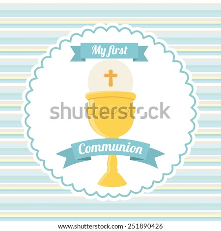 my first communion design, vector illustration eps10 graphic  - stock vector