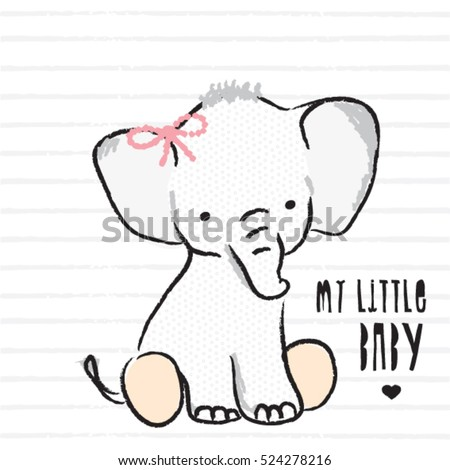 my little baby elephant, T-shirt graphics for kids vector illustration