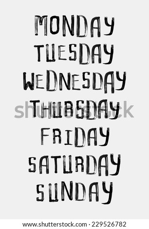 Names of days of the week, vintage grunge typographic, uneven stamp style lettering for your calendar designs - stock vector
