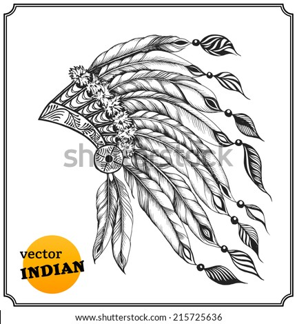 Native American chieftain headdress with feathers. Indian card in a sketch style. Isolated on white background. Vector illustration. - stock vector