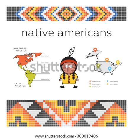 Native american concept. Template for infographic. Vector man, American indian and his natural habitat. Pixel native american pattern. - stock vector