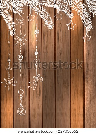 Natural Decoration for beautiful Holiday design, Christmas and New Year illustration over wooden background, Vector - stock vector