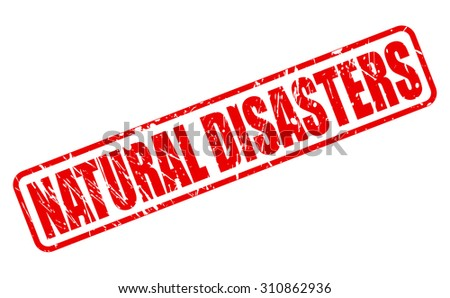 NATURAL DISASTERS red stamp text on white - stock vector