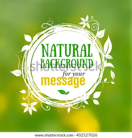 Natural floral background with place for your text - vector illustration - stock vector