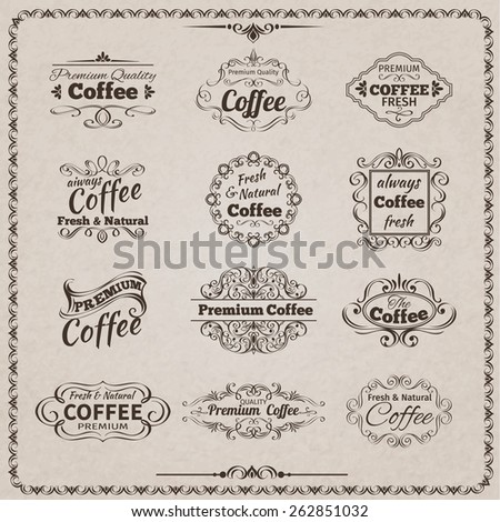 Natural fresh coffee calligraphic vintage decorative emblems set isolated vector illustration - stock vector