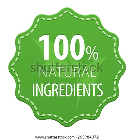Natural Ingredients 100 percent green label with a seam icon isolated on white background. Healthy foods. Vector illustration - stock vector