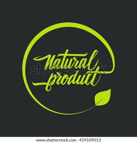 Natural product logo. Green handwritten ecology symbol with leaf. Hand drawn logotype for your design. Vector illustration. - stock vector