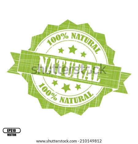 Natural 100% rubber stamp, stickers, tag, icon, sign, symbol, badge and label present by green color for business - Vector. - stock vector