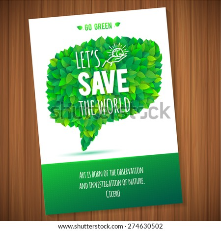 Nature ecology green bubble leaves concept card.  Save the world  Vector leaves abstract background typography design. Quote of Cicero about nature - stock vector