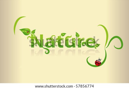 Nature word with leafs and ladybugs - stock vector