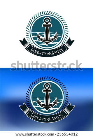 Nautical badges with ships anchors in circular rope frames with a ribbon banner and text  Liberty and Amity  below, one on white, the other on blue background - stock vector