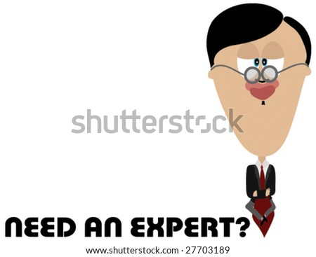 Need an Expert - stock vector