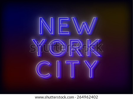 Neon New York City. New York City sign, design for your business. Bright attracts the attention of a luminous sign saying - New York City. Glowing New York City. EPS10 vector image. - stock vector