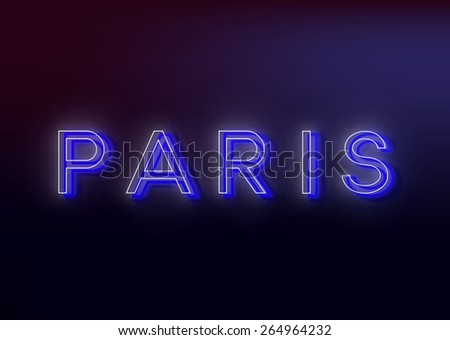 Neon Paris. Neon Paris sign, design for your business. Bright attracts the attention of a luminous sign saying - Neon Paris. EPS10 vector image. - stock vector